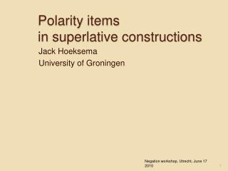 Polarity  items  in  superlative constructions