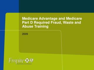 Medicare Advantage and Medicare Part D Required Fraud, Waste and Abuse Training