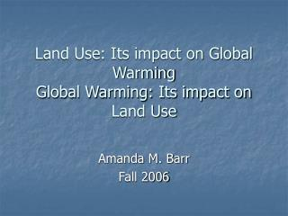 Land Use and Global Warming