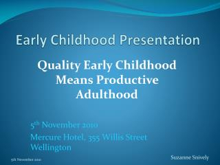 Early Childhood Presentation