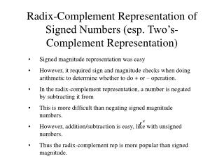 Radix-Complement Representation of Signed Numbers esp. Two s-Complement Representation