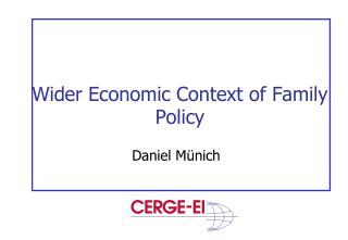 Wider Economic Context of Family Policy