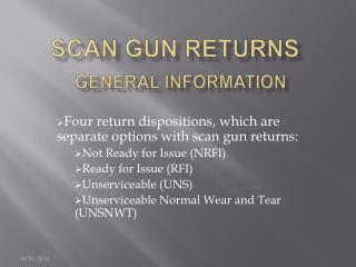 Scan gun returns