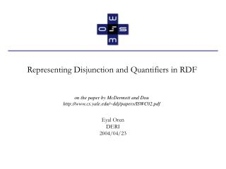 Representing Disjunction and Quantifiers in RDF