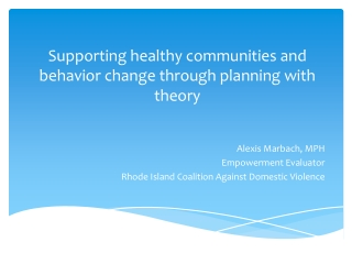 Supporting healthy communities and behavior change through planning with theory