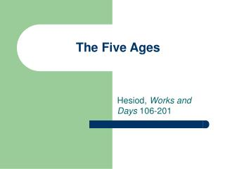 The Five Ages