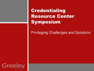 Credentialing Resource Center Symposium