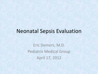 Neonatal Sepsis Evaluation