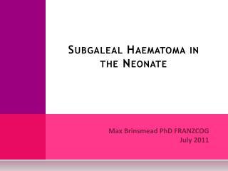 Subgaleal Haematoma in the Neonate