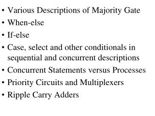 Various Descriptions of Majority Gate When-else If-else Case, select and other conditionals in sequential and concurrent