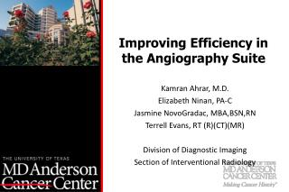Improving Efficiency in the Angiography Suite