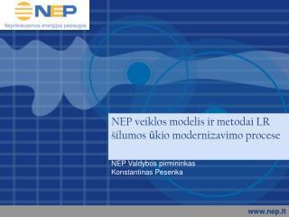 NEP veiklos modelis ir metodai LR šilumos ūkio modernizavimo procese