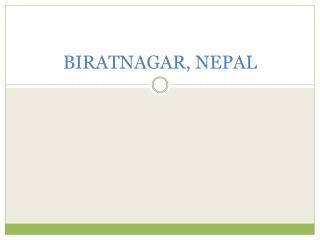 BIRATNAGAR, NEPAL