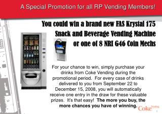 A Special Promotion for all RP Vending Members!