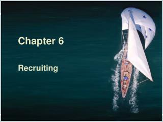 Chapter 6 Recruiting