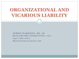 ORGANIZATIONAL AND VICARIOUS LIABILITY