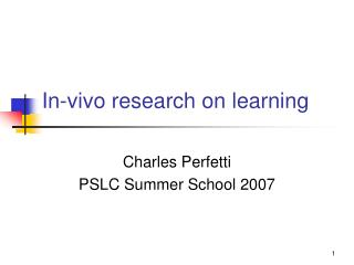 In-vivo research on learning