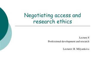 Negotiating access and research ethics