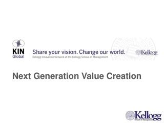 Next Generation Value Creation