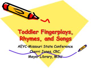 Toddler Fingerplays, Rhymes, and Songs