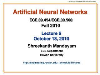 Artificial Neural Networks ECE.09.454/ECE.09.560 Fall 2010