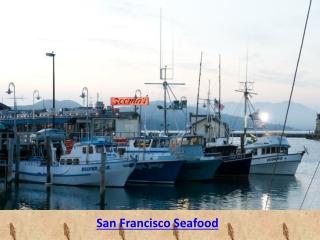 Freshest Seafood Restaurant San Francisco