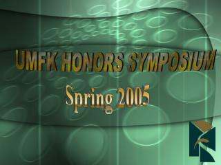 UMFK HONORS SYMPOSIUM