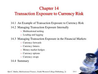 Chapter 14 Transaction Exposure to Currency Risk