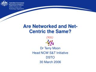 Are Networked and Net-Centric the Same?