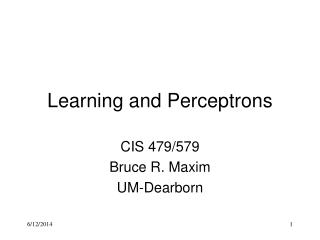 Learning and Perceptrons