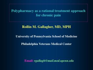 Polypharmacy as a rational treatment approach for chronic pain