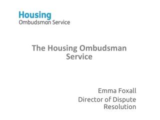 The Housing Ombudsman Service