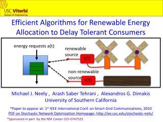 Efficient Algorithms for Renewable Energy Allocation to Delay Tolerant Consumers