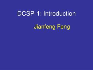 DCSP-1: Introduction