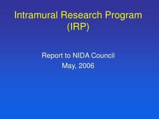Intramural Research Program (IRP)