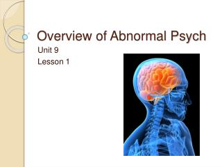 Overview of Abnormal Psych