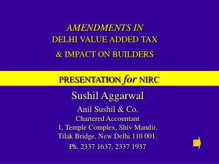 AMENDMENTS IN DELHI VALUE ADDED TAX & IMPACT ON BUILDERS
