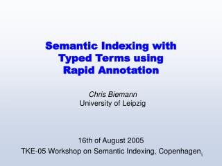 Semantic Indexing with  Typed Terms using Rapid Annotation