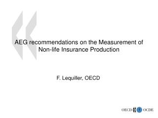 AEG recommendations on the Measurement of Non-life Insurance Production
