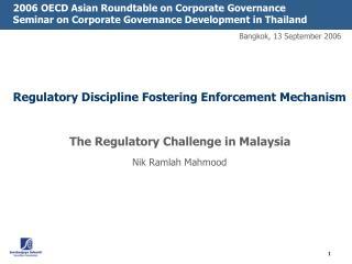 Regulatory Discipline Fostering Enforcement Mechanism