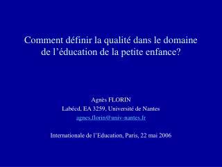 Comment définir la qualité dans le domaine de l'éducation de la petite enfance?