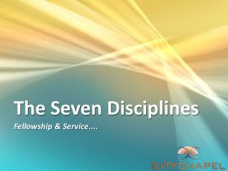 The Seven Disciplines