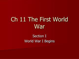 Ch 11 The First World War