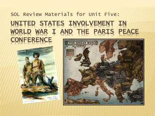 United States Involvement in World War I and the Paris Peace Conference