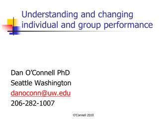 Understanding and changing individual and group performance