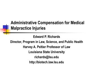 Administrative Compensation for Medical Malpractice Injuries