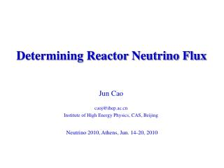 Determining Reactor Neutrino Flux