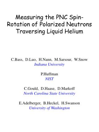 Measuring the PNC Spin-Rotation of Polarized Neutrons Traversing Liquid Helium