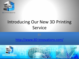 Introducing Our New 3D Printing Service