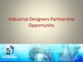 Industrial Designers Partnership Opportunity